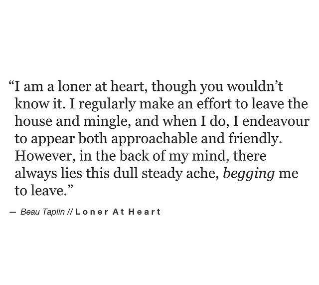 loner at heart